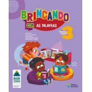 Brincando com as Palavras - Educação Infantil 3 - Ed. do Brasil