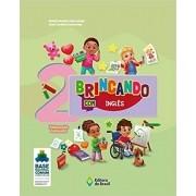 Brincando com Inglês Educação Infantil Volume 2 BNCC - Ed do Brasil