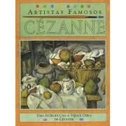 Cézanne: Uma Introdução à Vida e Obra de Cézanne:  - Editora Callis