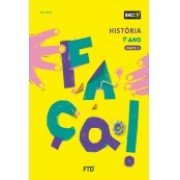 CONJUNTO FAÇA - HISTÓRIA - 1º ANO - EDITORA FTD
