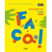 CONJUNTO FAÇA - MATEMÁTICA - 1º ANO - EDITORA FTD