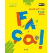 CONJUNTO FAÇA - MATEMÁTICA - 2º ANO - EDITORA FTD