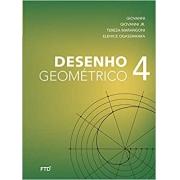 Desenho Geométrico - 9º ano: Livro do Aluno (Volume 4)