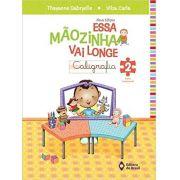 Essa Mãozinha Vai Longe - 2º Ano - Ed do Brasil