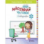 Essa Mãozinha Vai Longe - 5º Ano - Ed do Brasil
