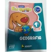 Eu Gosto Mais: Geografia - 1º Ano - Editora FTD