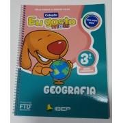 Eu Gosto Mais: Geografia - 3º Ano - Editora FTD