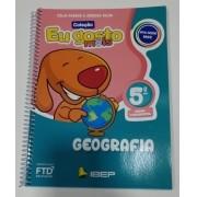 Eu Gosto Mais: Geografia - 5º Ano - Editora FTD