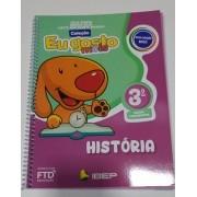 Eu Gosto Mais: História - 3º Ano - Editora FTD