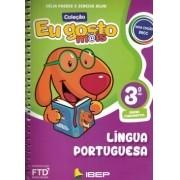 Eu Gosto Mais: Língua Portuguesa - 3º Ano - Editora FTD