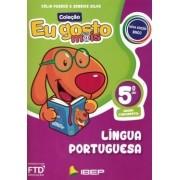 Eu Gosto Mais: Língua Portuguesa - 5º Ano - Editora FTD