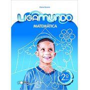 Ligamundo - Matemática - 2º ano - Ed Saraiva