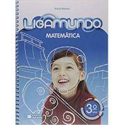 Ligamundo - Matemática - 3º Ano - Ed. Saraiva