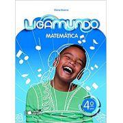 Ligamundo - Matemática - 4º Ano - Ed. Saraiva