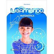 Ligamundo - Matemática - 5º Ano - Ed. Saraiva