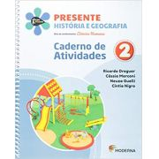 Projeto Presente História e Geografia 2º Ano - Caderno de Atividades - Ed Moderna