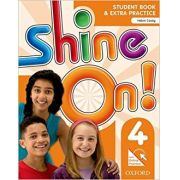 Shine On! 4 - Student Book With Online Practice Pack - Oxford