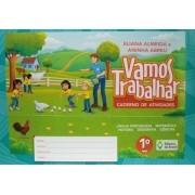 Vamos Trabalhar - Caderno de Atividades - 1º Ano - Ed. do Brasil