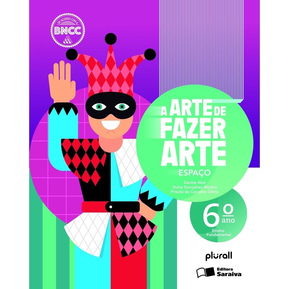 A arte de fazer arte - 6º ano (Português) Espiral – 24 agosto 2020