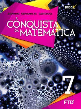 A Conquista da Matemática - 7º ano - FTD