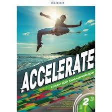 Accelerate 2 - Student´S Book and Exam Workbook