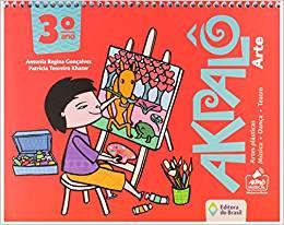 Akpalô Arte - 3º Ano - Ed do Brasil