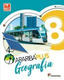 Araribá Plus Geografia 8º Ano - 5ª Edição  -  Ed. Moderna