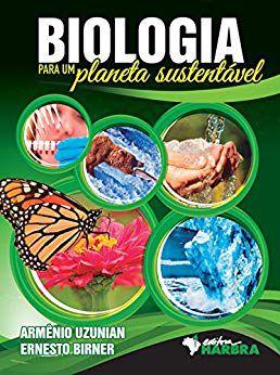 Biologia para um planeta sustentável - Ed. Harbra