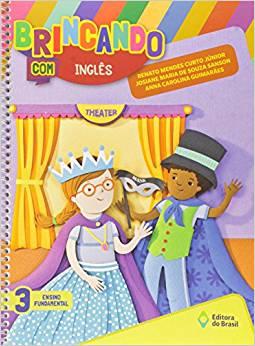 Brincando com Inglês - 3º Ano - Ed do Brasil