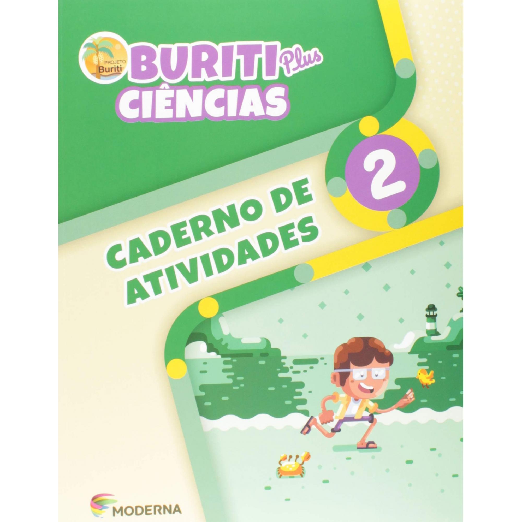 Buriti Plus. Ciências - 2º Ano - Caderno de Atividades - Ed Moderna