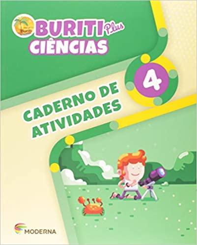 Buriti Plus. Ciências - 4º Ano - Caderno de Atividades - Ed Moderna