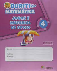 BURITI PLUS MATEMATICA - 4º ANO - Ed. Moderna