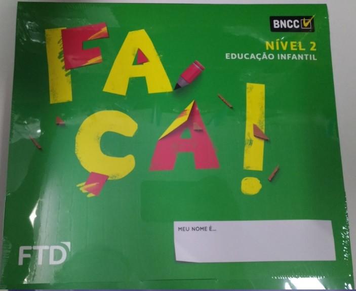 CONJUNTO FAÇA! EDUCAÇÃO INFANTIL - NÍVEL 2 - EDITORA FTD