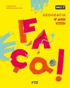 CONJUNTO FAÇA - GEOGRAFIA - 4º ANO - EDITORA FTD