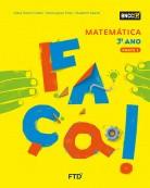CONJUNTO FAÇA - MATEMÁTICA - 3º ANO - EDITORA FTD