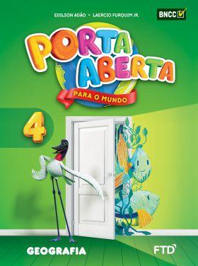 Conjunto Porta Aberta - Geografia - 4º Ano - Ed. FTD