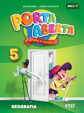 Conjunto Porta Aberta - Geografia - 5º Ano - Ed. FTD