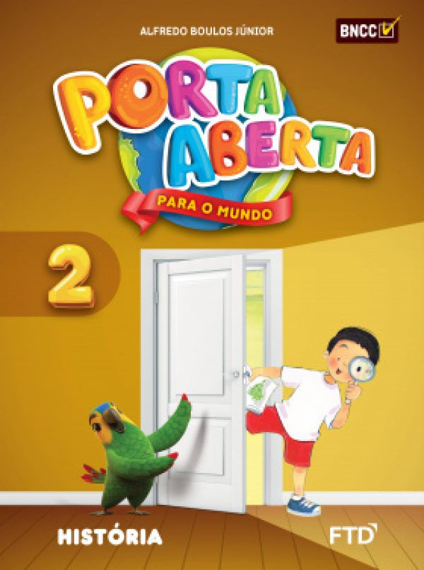 Conjunto Porta Aberta - História - 2º Ano - Ed. FTD