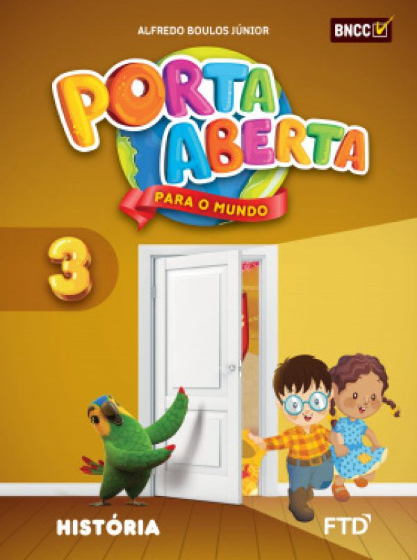 Conjunto Porta Aberta - História - 3º Ano - Ed. FTD