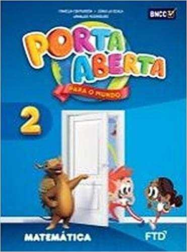 Conjunto Porta Aberta - Matemática - 2º Ano - Ed. FTD
