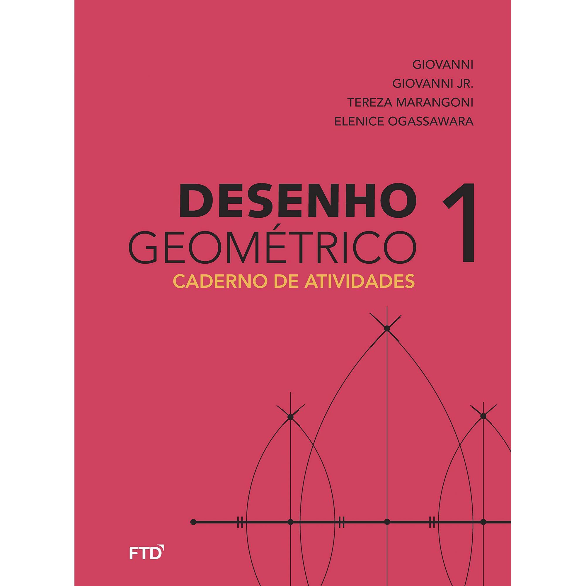 Desenho Geométrico - 6º ano: Caderno de Atividades (Volume 1)