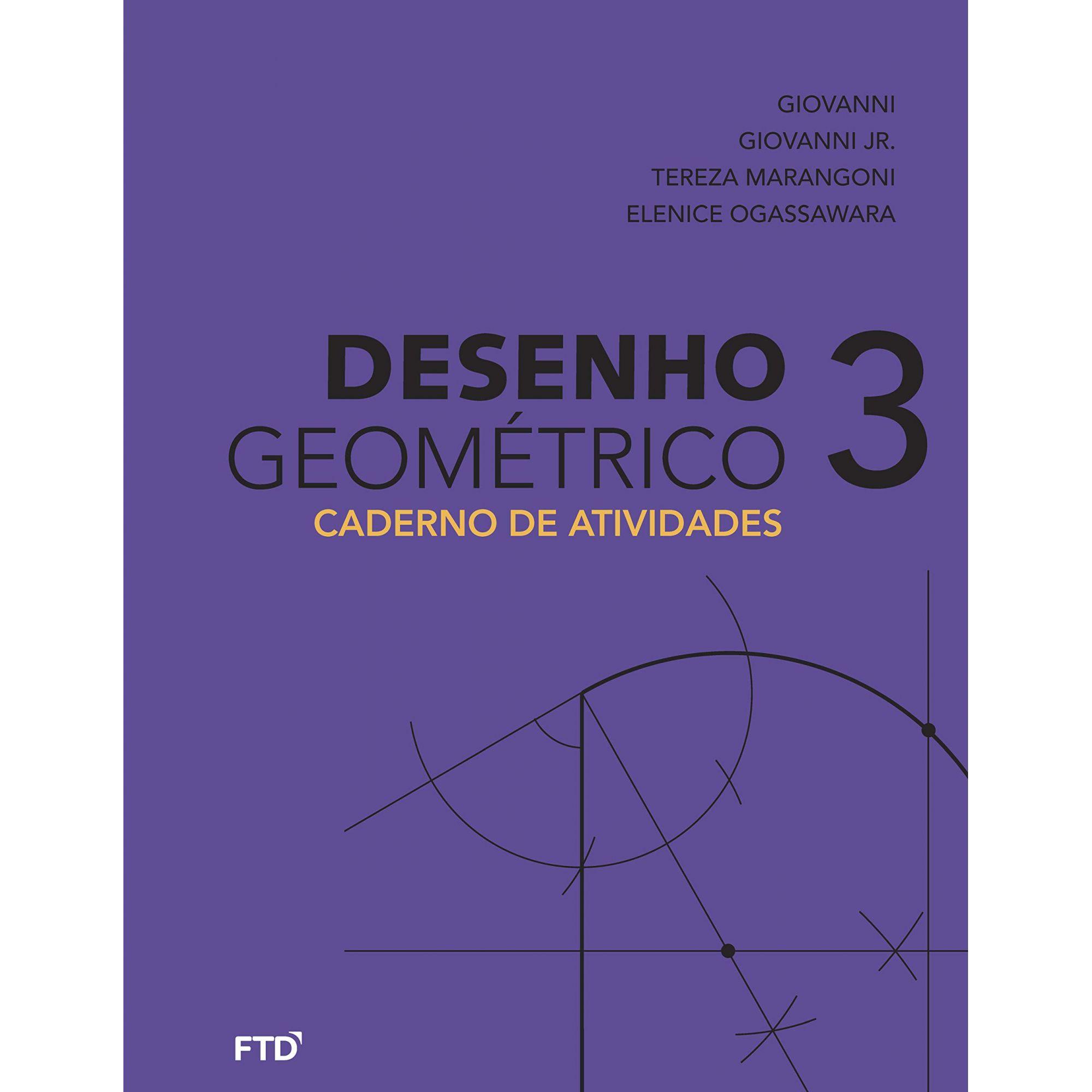 Desenho Geométrico - 8º ano: Caderno de Atividades (Volume 3)