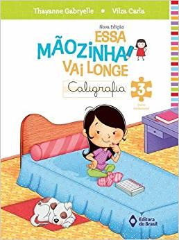 Essa Mãozinha Vai Longe - 3º Ano - Ed do Brasil