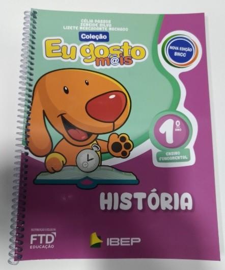 Eu Gosto Mais: História - 1º Ano - Editora FTD