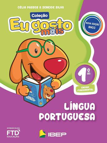 Eu Gosto Mais: Língua Portuguesa - 1º Ano - Editora FTD