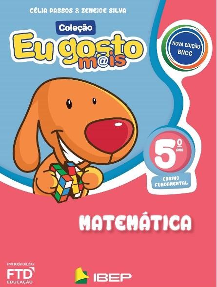 Eu Gosto Mais: Matemática - 5º Ano - Editora FTD