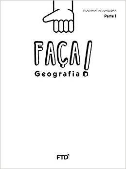 Faça! - Geografia - 1º ano: Conjunto [spiral_bound] Junqueira, Silas Martins [Jan 01, 2016] …