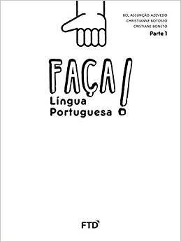 Faça! - Língua Portuguesa - 1º ano: Conjunto [spiral_bound] Azevedo, Bel Assunção,Botosso, Christianne,Boneto, Cristiane [Jan 01, 2016] …