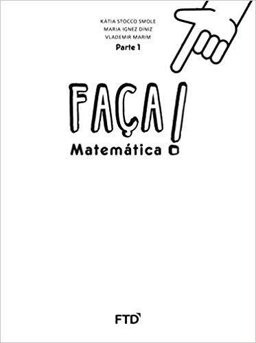 Faça! - Matemática - 2º ano: Conjunto [spiral_bound] Smole, Kátia Stocco,Diniz, Maria Ignez,Marim, Vlademir [Jan 01, 2016] …
