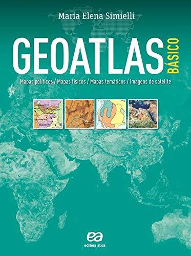 Geoatlas Básico; Mapas políticos, mapas físicos, mapas temáticos e imagens de satélites
